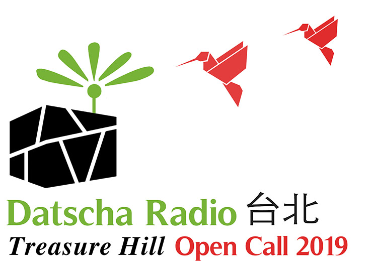 Open Call Datscha Radio Taipei 2019